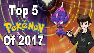 Top 5 Pokemon of 2017 | @GatorEXP