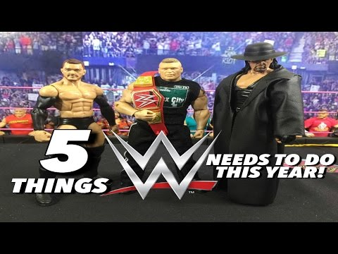 5 Things WWE Needs To Do This Year! WWE Elites!