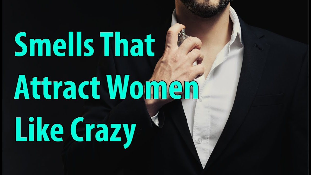 Women what smells attract 21 Female