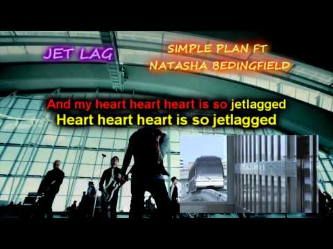 Jet Lag - Simple Plan ft. Natasha Bedingfield (Karaoke/Instrumental) (Better Quality HD)