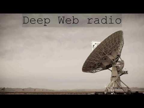 Deep Web radio | 30 min