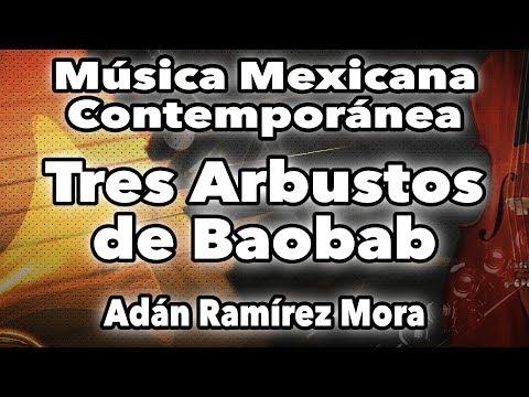 Tres Arbustos de Baobab - Música Contemporánea para orquesta de Cámara