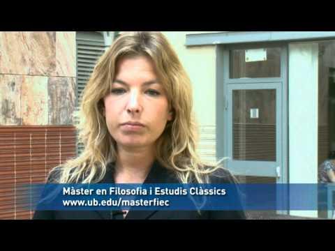 Màster en Filosofia i Estudis Clàssics. Universitat de Barcelona