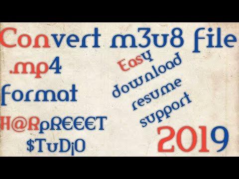 2019 | Convert m3u8 to mp4 | download m3u8 file | m3u8