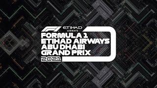 The Formula 1 Etihad Airways Abu Dhabi Grand Prix 2021    #AbuDhabiGP Launch Show