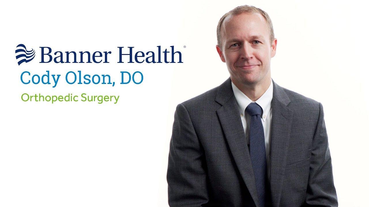 Dr  Cody Olson, DO - Sun City West, AZ - Orthopedic Surgery