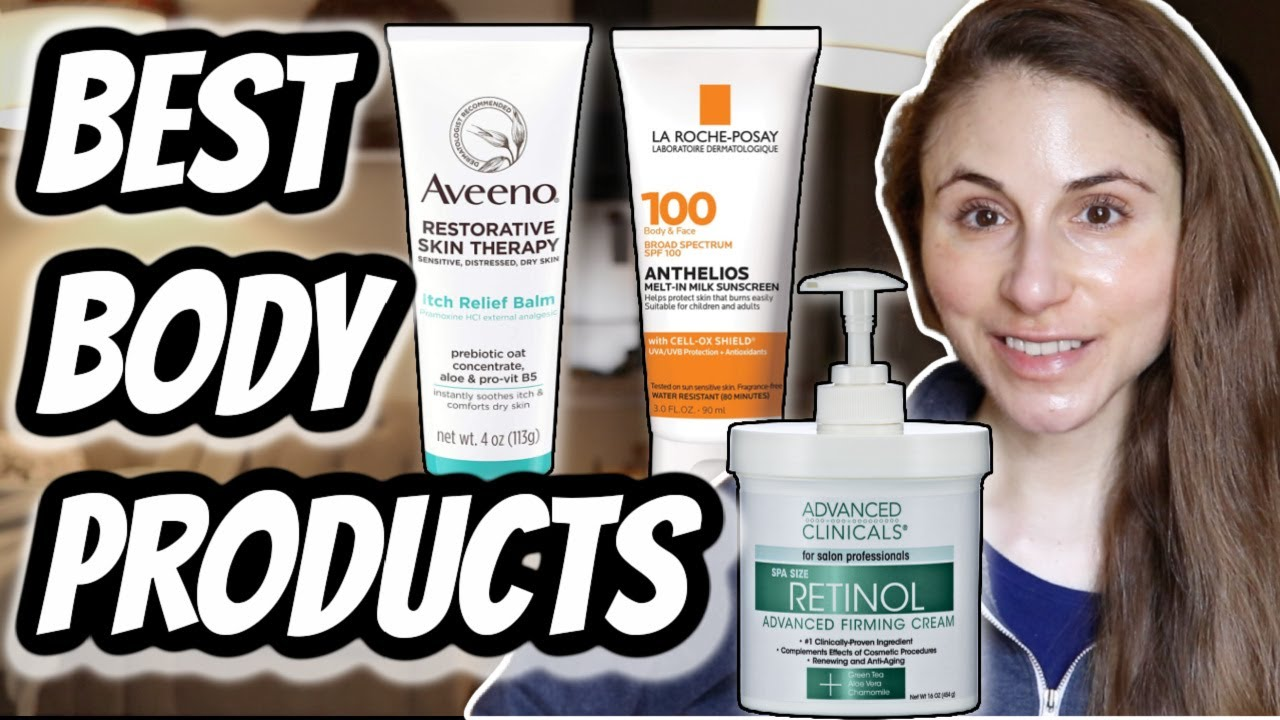Download Best SKIN CARE PRODUCTS FOR THE BODY| Dr Dray