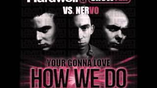 Hardwell & Showtek vs Nervo  your gonna love it how we do Urvin Borg mashup mp3