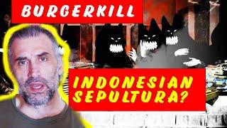 Burgerkill  House of Greed  - Indonesian Sepultura? reaction