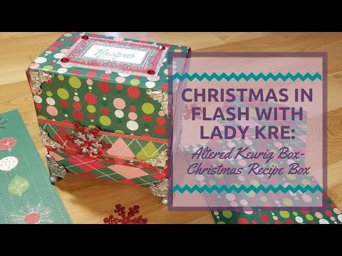 Christmas in a Flash with Lady Kre: Altered Keurig Box- 500 Subbie Giveaway!!!(CLOSED)