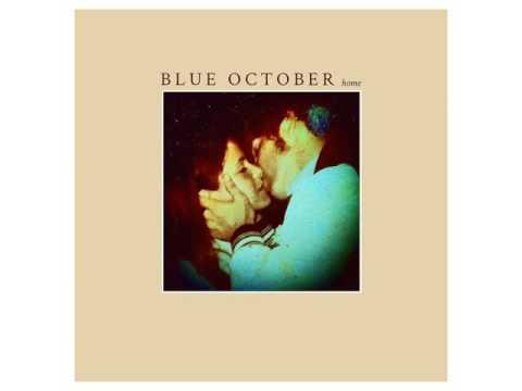 Blue October: Home