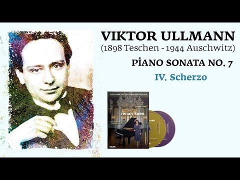 Renan Koen 'Before Sleep' - Viktor Ullmann / Piano Sonata No.7  IV.  Scherzo