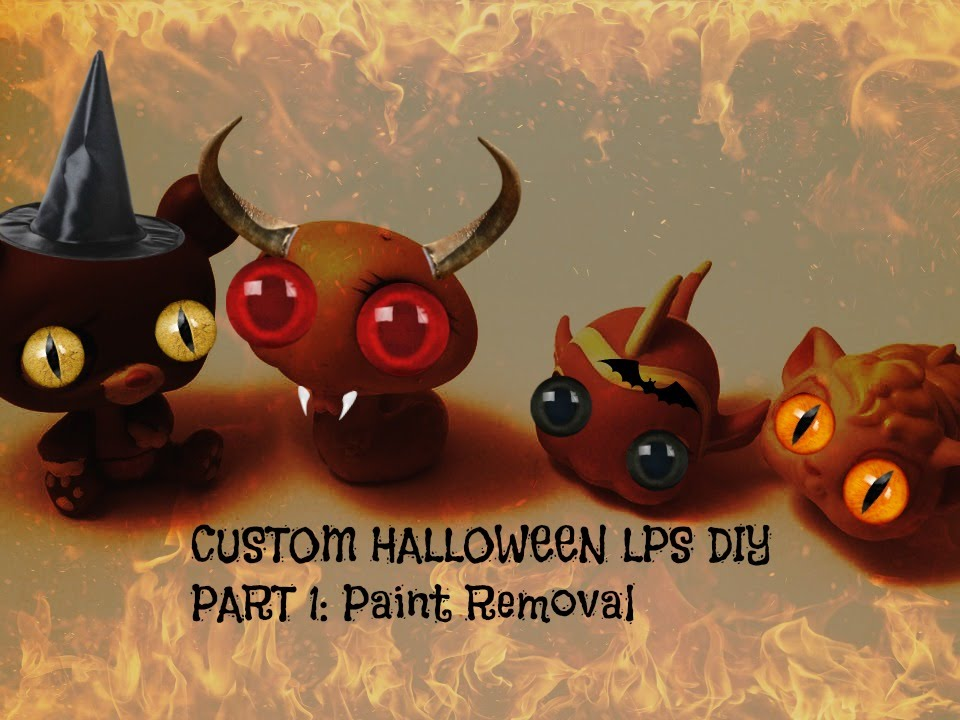 lps halloween customs diy part 1 paint removal
