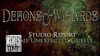 DEMONS & WIZARDS - Studio Report: Some Unexpected Guests