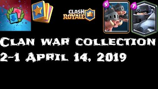 Clash Royale - Clan War Collection April 14, 2019
