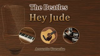 Hey Jude - The Beatles (Acoustic Karaoke)