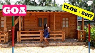 Goa Vlog - 2017   Srishti's Diary