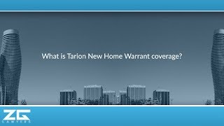What is Tarion New Home Warrant coverage?