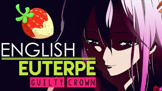 [Guilty Crown] Euterpe (English Cover by Sapphire)