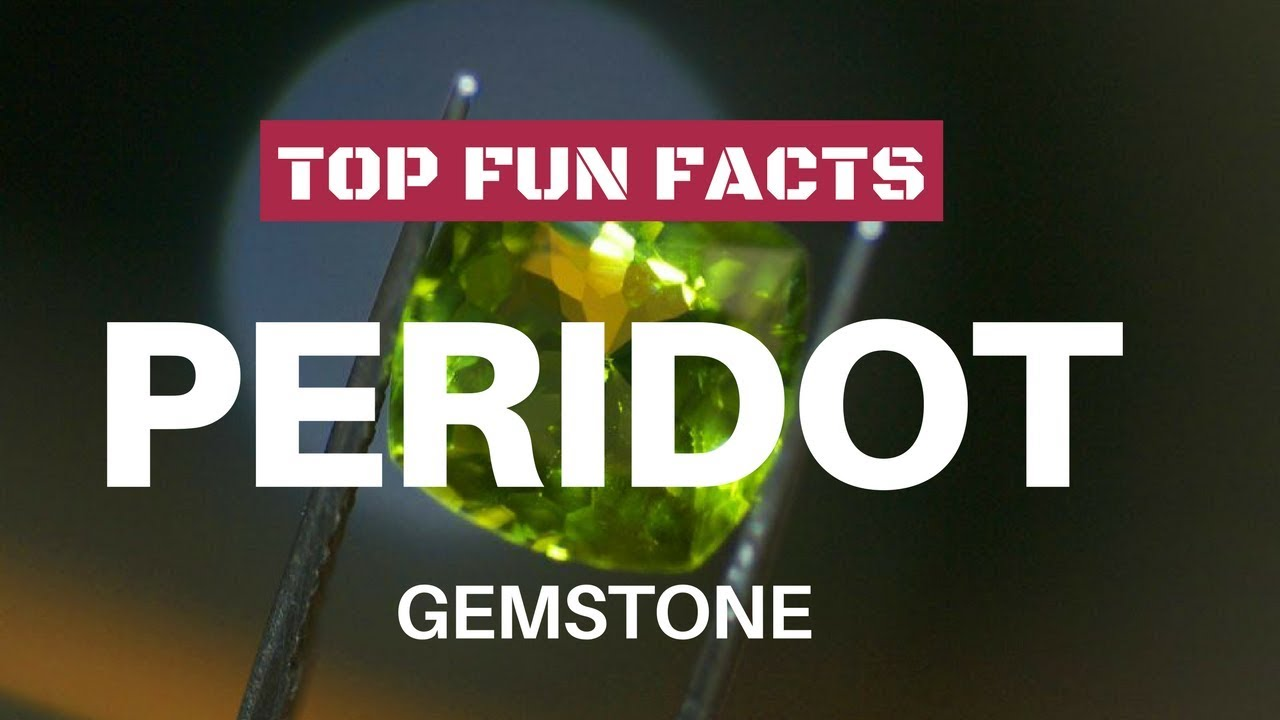 Top Interesting Facts About Peridot Youtube
