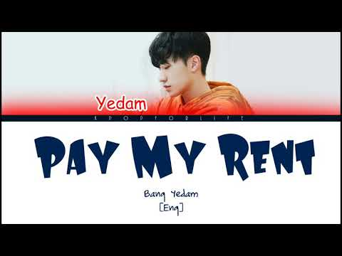 BANG YEDAM 'PAY MY RENT' COLOR CODED LYRICS [ENG]