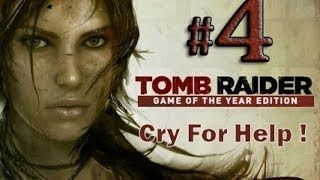 Tomb Raider Game of the Year Edition Gameplay Walkthrough Part 4