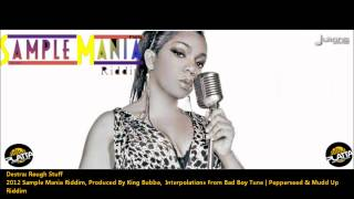 New Destra : ROUGH STUFF [2012 Barbados Crop Over/TNT][Sample Mania Riddim, Platta Studio]