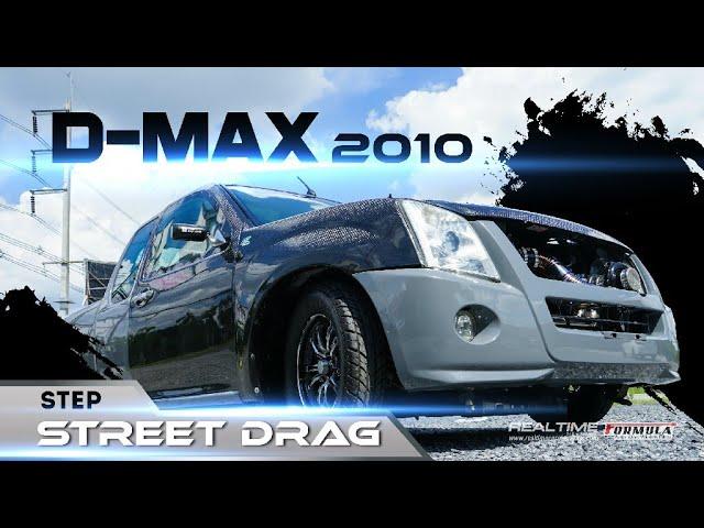 D-Max 2010 Step Street Drag
