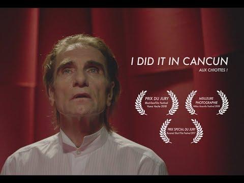 Aux Chiottes ! (I did it in Cancun) - Court Métrage - Short Film (English, Spanish Subtitles)