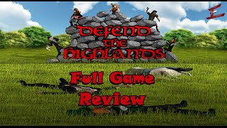 GAME REVIEW: Defend The Highlands [Early Access] | Full Game Review | Steam PC Game Reviews