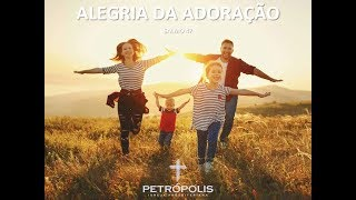 Culto 18-06-2020 - Salmo 47 - Alegria da adoração