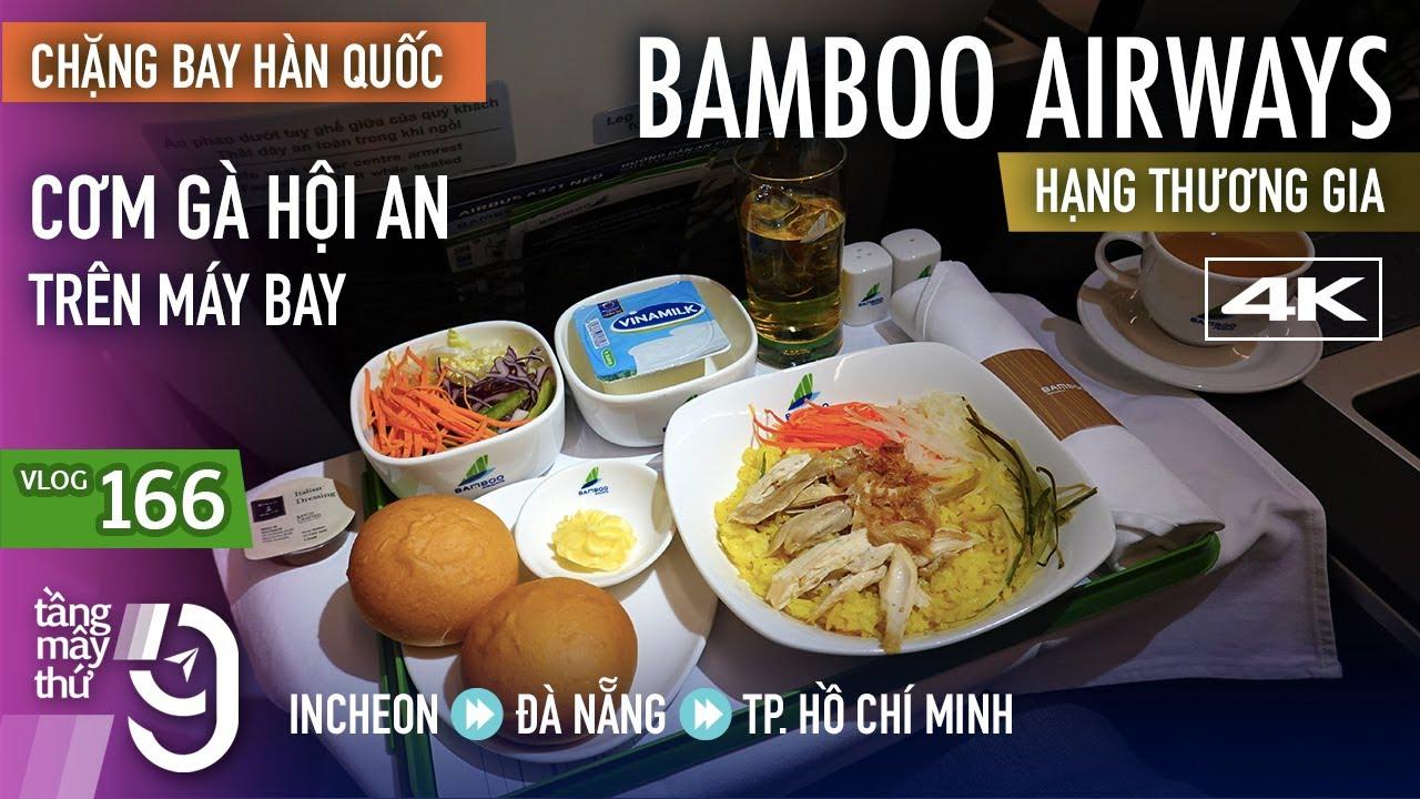 [M9] #166: Ngạc nhiên với cơm gà Hội An trên hạng thương gia Bamboo Airways | Yêu Máy Bay