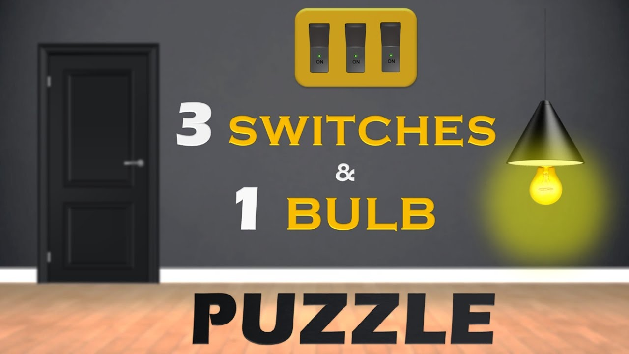 Can you solve the 3 Switches and 1 Bulb PUZZLE || Lateral Thinking ...