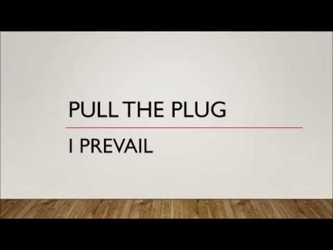 I Prevail - Pull The Plug (Lyrics)