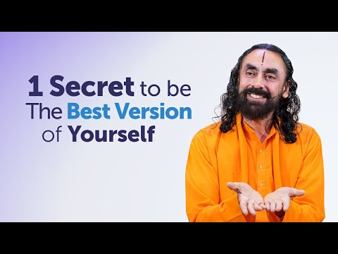 The 1 Secret to Becoming the Best Version of Yourself - Ultimate Life Advice by Swami Mukundananda