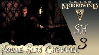 TES 3: Morrowind прохождение, #3  Ночные серии