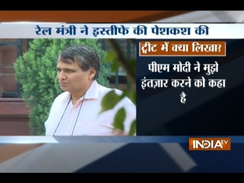 Suresh Prabhu offers to resign as Railways minister, PM Modi asks him to wait