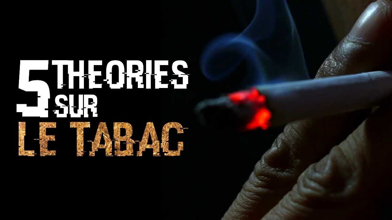 5 THEORIES SUR LE TABAC (#62)