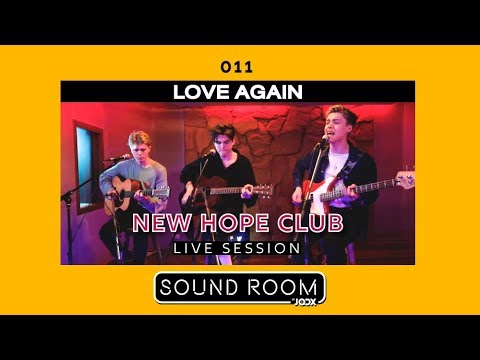 New Hope Club – Love Again [Live Session] | Sound Room Mp3