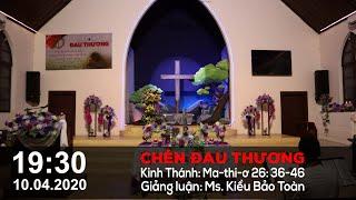 HTTL PHAN RANG - Chương Trình Lễ Kỷ Niệm Chúa Chịu Thương Khó - 2020