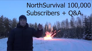 NorthSurvival 100,000 Subscribers Q&A.