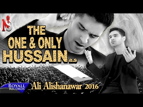 Ali Shanawar | The One And Only Hussain | 2016 | (Subtitles Available in Urdu & English)