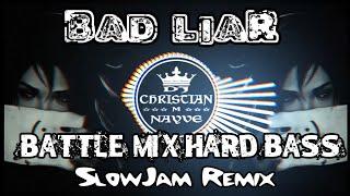 Bad Liar Hard Bass SlowJam Remix 2020 - Dj Christian ft Nightcore