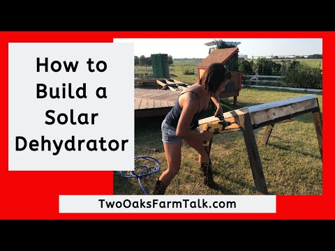 Expert How-to; Build an Awesome Solar Dehydrator 1