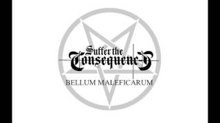 Suffer The Consequences - Bellum Maleficarum (2014)