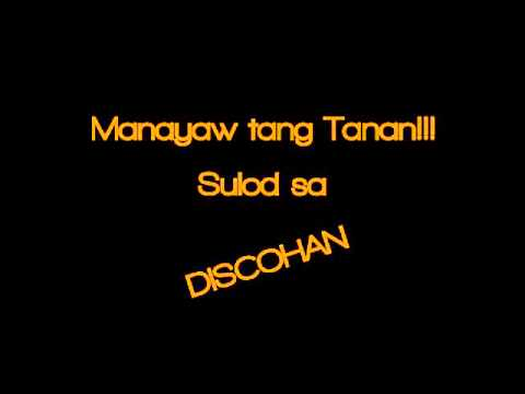 Manayaw Tang Tanan  Sulod Sa Discohan Remix 2015 Tekno MixClub(Dj-Loreto)