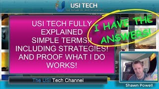 USI TECH EXPLAINED FULLY SIMPLE TERMS AND USI TECH STRATEGIES  AND USI TECH PROOF OF INCOME