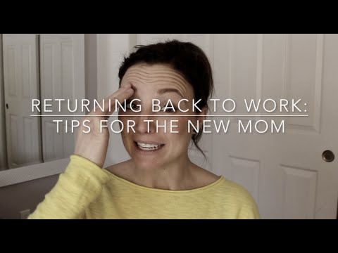 Tips For Returning Back To Work With After Baby