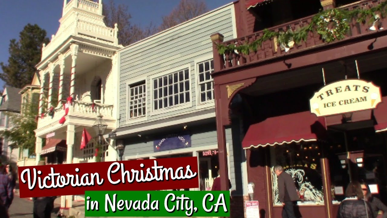 Nevada City Victorian Christmas.Family Fun Nevada City Victorian Christmas