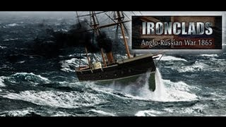 Ironclads: Anglo Russian War 1865 Gameplay (PC/HD)